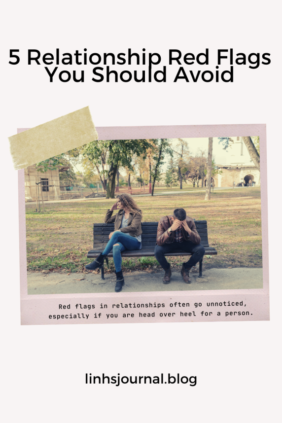 5 Relationship Red Flags You Should Avoid